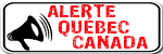 Alerte Québec Canada